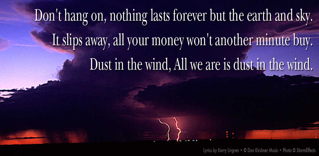 KANSAS - DUST IN THE WIND LYRICS - SONGLYRICS.com